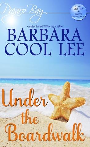 Under the Boardwalk by Barbara Cool Lee
