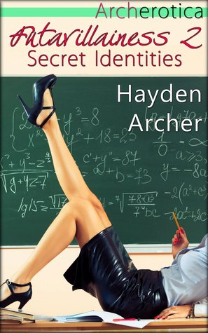 Secret Identities (Futavillainess, #2)
