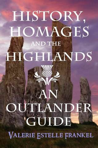 History Homages and the Highlands An Outlander Guide
