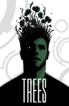 Trees, Vol. 1 by Warren Ellis