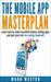 The Mobile App Masterplan: ...