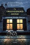 Il tredicesimo dono by Joanne Huist Smith