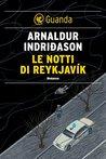 Le notti di Reykjavík (Inspector Erlendur #0)