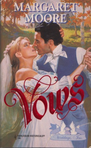 Vows (Harlequin Historical, #248)