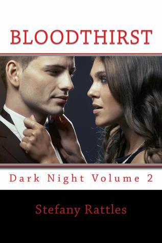 Bloodthirst: Dark Night Volume 2