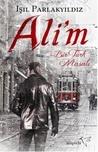 Ali'm (Bir Türk Masalı, #2)
