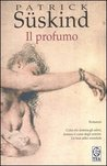 Il profumo by Patrick Süskind