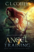 Angel in Training by C.L. Coffey