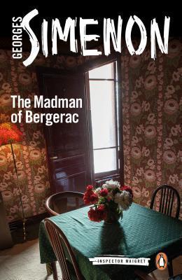 The Madman of Bergerac (Maigret, #16)