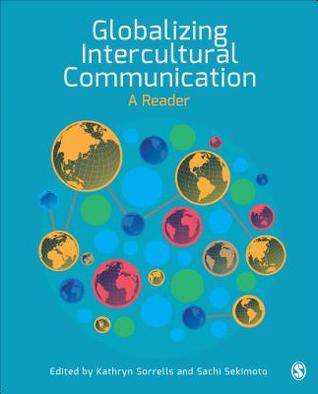 Globalizing Intercultural Communication: A Reader