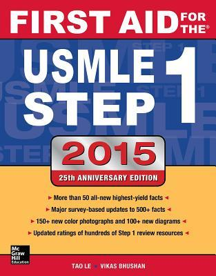 First Aid for the USMLE Step 1: A Student-To-Student Guide by Tao T  Le