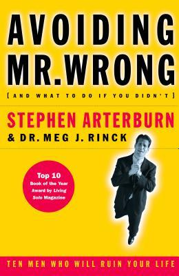 Avoiding Mr. Wrong: (And What to Do If You Didn't) . Paperback