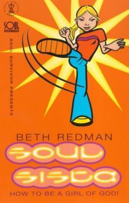 Soul Sista: How to Be a Girl of God Descarga gratuita de manuales digitales