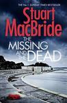 The Missing and the Dead (Logan McRae, #9)