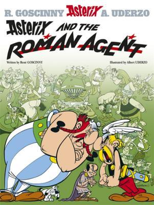 Asterix and the Roman Agent by René Goscinny