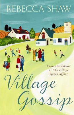 Village Gossip (Tales from Turnham Malpas #7)
