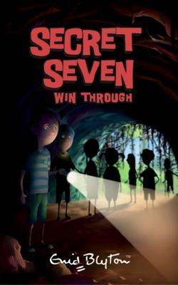 Secret Seven Win Through (The Secret Seven, #7)
