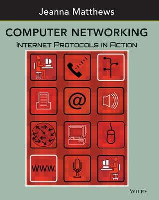 Computer Networking: Internet Protocols in Action