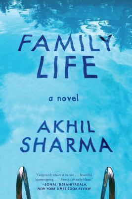 Family Life by Akhil   Sharma