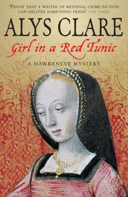 Girl in a Red Tunic (Hawkenlye Mysteries, #8)