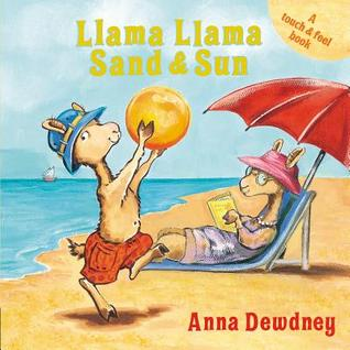 Llama Llama Sand and Sun by Anna Dewdney