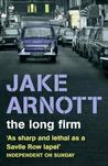 The Long Firm (The Long Firm Trilogy #1)