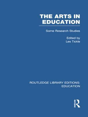 The Arts in Education: Some Research Studies