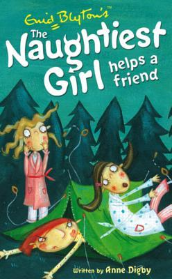 The Naughtiest Girl Helps a Friend (The Naughtiest Girl, #6)
