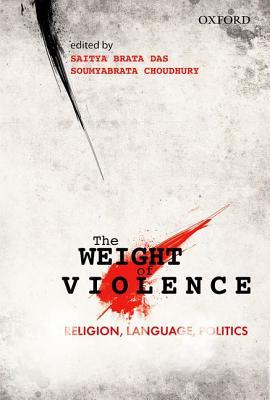 The Weight of Violence: Religion, Language, Politics