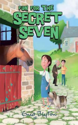 Fun for the Secret Seven (The Secret Seven, #15)