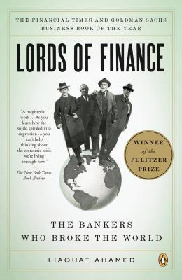 Lords of Finance by Liaquat Ahamed