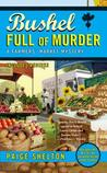 Bushel Full of Murder (A Farmers' Market, #6)