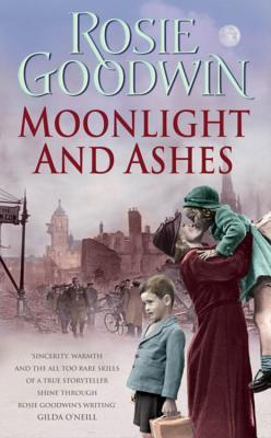 Moonlight and Ashes: A moving wartime saga of a mother's battle to bring her family home