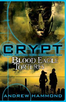 Crypt 4: Blood Eagle Tortures