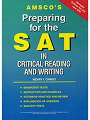 Amsco's Preparing for the SAT in Critical Reading and Writing