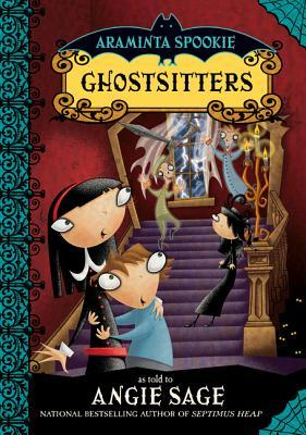 Ghostsitters (Araminta Spookie, #5)