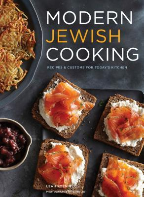 Modern Jewish Cooking: Recipes Customs for Today's Kitchen (Jewish Cookbook, Jewish Gifts, Over 100 Most Jewish Food Recipes)