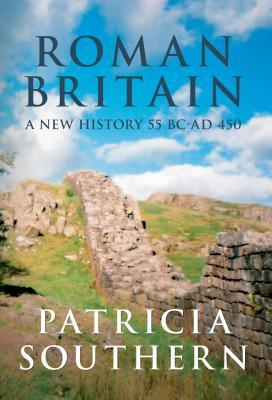 Roman Britain: A New History 55 BC-AD 450