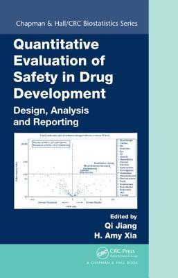 Quantitative Evaluation of Safety in Drug Development: Design, Analysis and Reporting