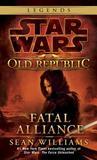 Fatal Alliance by Sean Williams