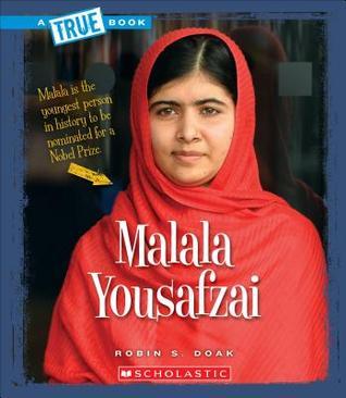 Malala Yousafzai (A True Book: Biographies)