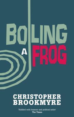 Boiling a Frog (Jack Parlabane, #3)