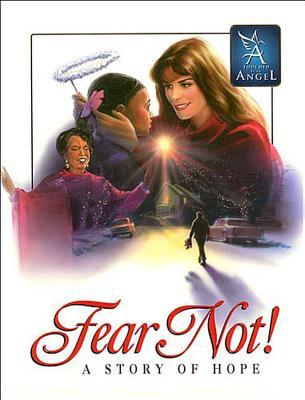 Télécharger de nouveaux livres audio Fear Not: A Story of Hope (Touched By An Angel Classic) by Martha Williamson PDF CHM 1418559873