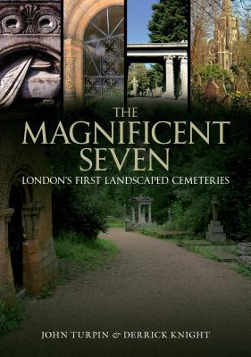 The Magnificent Seven: London's First Landscaped Cemeteries