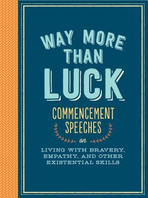 Way More than Luck by Debbie Millman