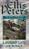 A Morbid Taste for Bones (Chronicles of Brother Cadfael, #1)
