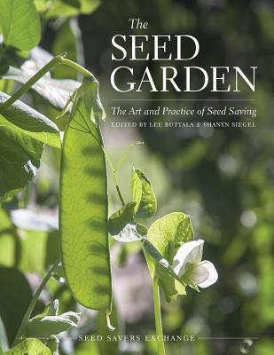 The Seed Garden by Lee Buttala