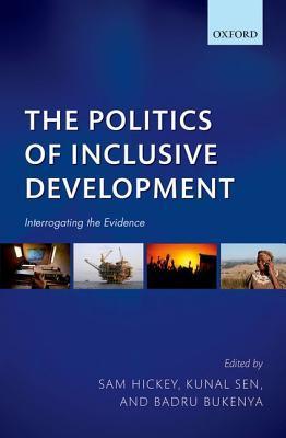 The Politics of Inclusive Development: Interrogating the Evidence