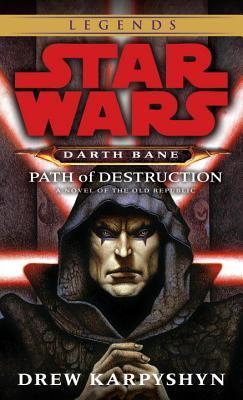 Path of Destruction by Drew Karpyshyn