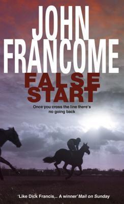 Descarga gratuita del libro de frases en espanol False Start: A deadly thriller set in the horseracing world